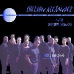 Shelton Alexander & Spiritual Witness