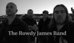 The Rowdy James Band