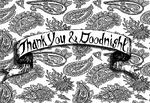 ThankYou&Goodnight