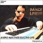 Andre Martines Electro Live