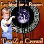 Twoz A Crowd