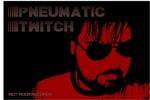 Pneumatic Twitch