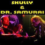 Skully & Dr. Samurai