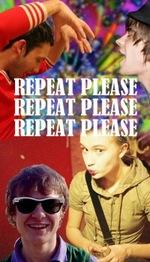 Repeat Please