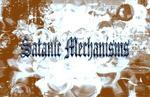 Satanic Mechanisms