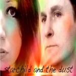 Starchild And The Dust