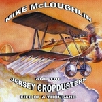 Mike McLoughlin and the Jerseycropdusters
