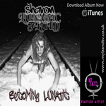 Shavon and Lunatic Fluid