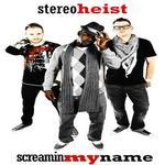 Stereo Heist