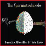 Mad Louise by The Spermatochords