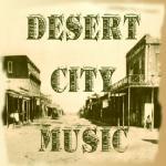 Desert City Music
