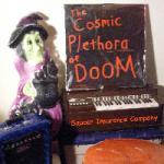 The Cosmic Plethora of Doom