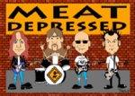 Meat Depressed