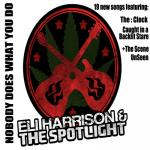 Eli Harrison & The Spotlight
