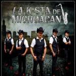 La K-Sta De Michoacan