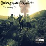 underground prophets
