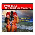 GTMO Kid & the Caribbean Cowboys