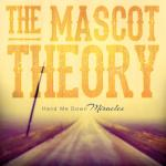 The Mascot Theory