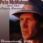 Pete McMahon and The Super Naturals