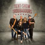 Tent Show Troubadours