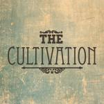 The Cultivation