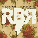 Wade Crow: Red Bolt Records