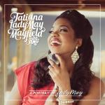 Tatiana LadyMay Mayfield