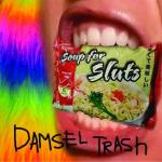 Damsel Trash