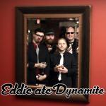 Eddie Ate Dynamite