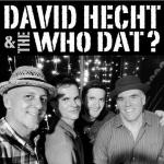 David Hecht & the Who Dat
