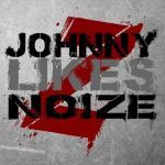 Johnny Likes Noize
