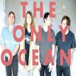 The Only Ocean