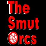 The Smut Orcs