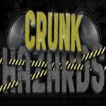 Crunk Hazards
