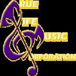 TRUE LIFE MUSIC CORP