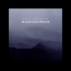 Ashot Danielyan - Mountain Prayer (Album Preview)