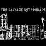 The Salvage Retrograde