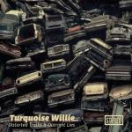 Turquoise Willie