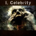 I, Celebrity