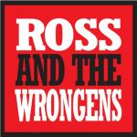 Ross and the Wrongens