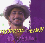 Tropical Denny