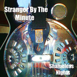 Stranger by the Minute