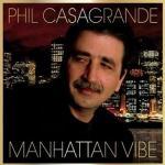 Manhattan Vibe by Phil Casagrande