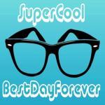 SuperCool BestDayForever J-Glover