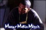 Money Makin Mitch - 3M - Win T-I-P