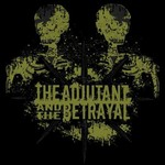 The Adjutant and The Betrayal