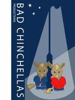 Bad Chinchellas