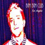 Bam Bam Club