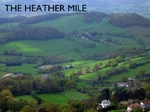 The Heather Mile