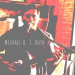 Michael R. J. Roth